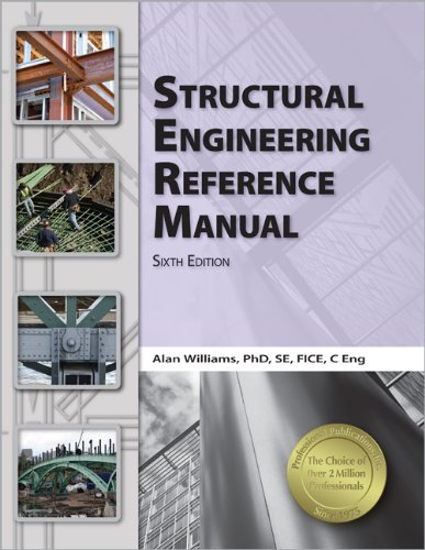Structural Engineering Reference Manual, 6th Ed