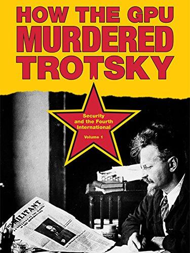 How the GPU Murdered Trotsky
