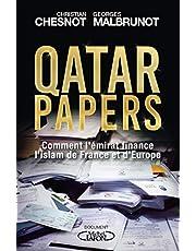 QATAR PAPERS: COMMENT L'ÉMIRAT FINANCE L'ISLAM DE FRANCE ET D'EUROPE