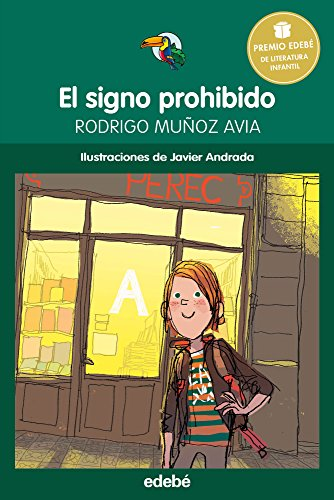El signo prohibido - Premio Edebé infantil 2015 (Tucán Verde nº 53) (Spanish Edition)