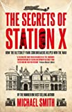 Front cover for the book Station X: The Codebreakers of Bletchley Park by Michael Smith