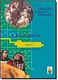 A Escolástica. Aula 15 - Coleção História Essencial Da Filosofia (+ DVD)