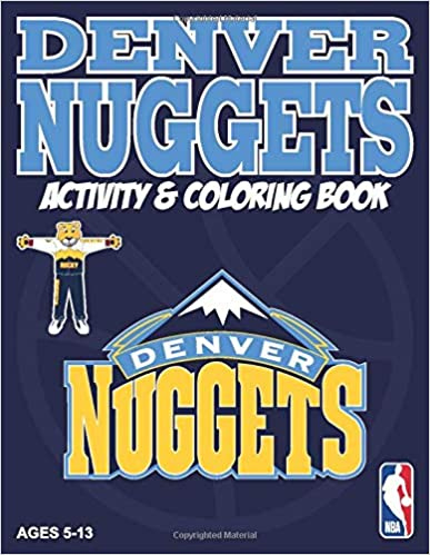 Denver Nuggets Activity And Coloring Book Sports Activity Coloring Book Hall Darla 9781946776624 Amazon Com Books