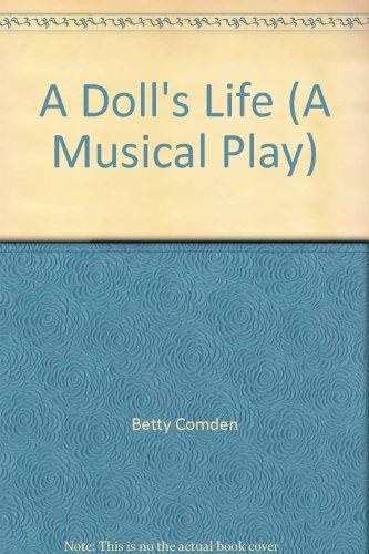 A Doll's Life (A Musical Play)