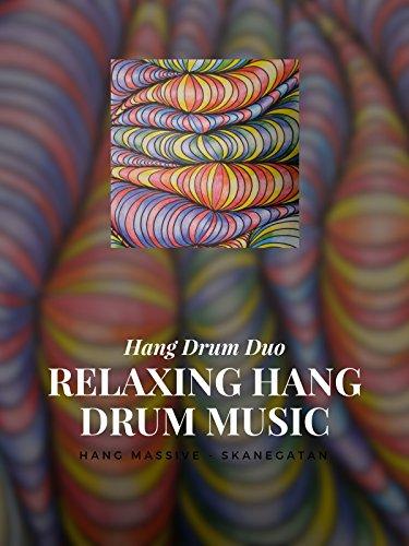 Relaxing Hang Drum music - Hang Drum Duo - Hang Massive - (Massive Music)