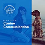 Canine Communication |  Centre of Excellence