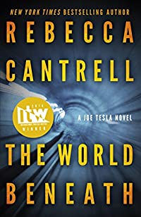 The World Beneath by Rebecca Cantrell ebook deal