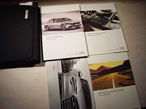 2013 Audi A6, S6 with MMI navigation booklet Owners Manual