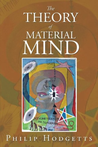 The Theory of Material Mind