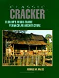 Classic Cracker, Ronald W. Haase, 1561640131
