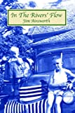 In the Rivers' Flow, Jim H. Ainsworth, 0897541960