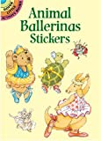 Animal Ballerinas Stickers, Cathy Beylon, 0486423409