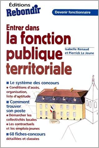 cc9c40d5fc0 Entrer dans la fonction publique territoriale  9782910325626  Amazon.com   Books