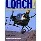 Loach!: The Story of the H-6/Model 500 Helicopter (Schiffer Military History Book)