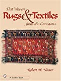 Flat-woven Rugs & Textiles from the Caucasus