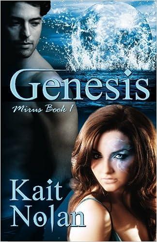 Genesis A Novel Of The Mirus Kait Nolan 9781466291447 Amazon Books