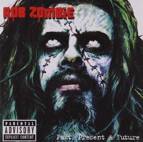 Rob Zombie - Greatest Hits: Past Present & Future - Zortam Music