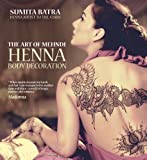 img - for The Art of Mehndi: Henna Body Decoration book / textbook / text book