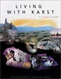 Living with Karst : A Fragile Foundation, Veni, George and DuChene, Harvey, 0922152586