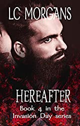 Hereafter: Book 4 in the Invasion Day series