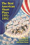 The Best American Short Plays 1991-1992, Glenn Young, 1557831130