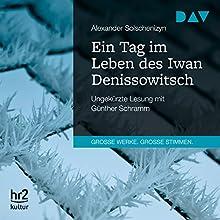 Ein Tag im Leben des Iwan Denissowitsch Hörbuch von Alexander Solschenizyn Gesprochen von: Günther Schramm