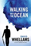 Walking into the Ocean (A Peter Cammon Mystery Book 1)