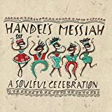 Handel's Messiah: Soulful Celebration by Various Artists