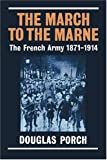 The March to the Marne French Army