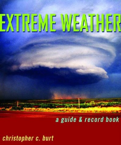 Extreme Weather: A Guide & Record Book pdf epub