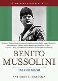 Benito Mussolini, Anthony L. Cardoza, 0321365801