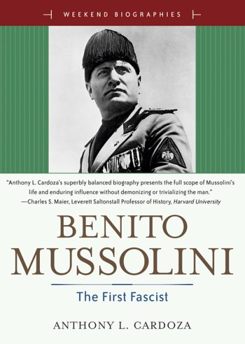 Benito Mussoilini: The First Fascist (Weekend Biog…