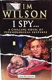 I Spy..., Tim Wilson, 0708938744