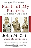 NEW YORK TIMESBESTSELLER•John McCain's deeply moving memoir is the story of three generations of warriors and the ways that sons are shaped and enriched by their fathers. McCain's grandfather, a four-star admiral and one of the navy's greatest com...