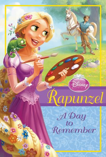 Disney Princess: Rapunzel: A Day to Remember (Disney Princess Chapter (Disney Princess Story Reader)