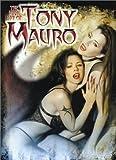 The Dark Art of Tony Mauro