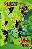 Pixies in the Park, Viola Grace, 1554875463