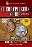 Cherrypickers' Guide to Rare Die Varieties of United States Coins: 1 (An Official Whitman Guidebook)