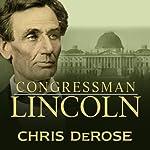 Congressman Lincoln | Chris DeRose
