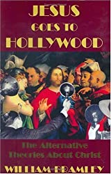 Jesus Goes to Hollywood: The Alternative Theories About Christ