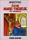 Soeur Marie-Thérèse des Batignolles, tome 1 par Maëster