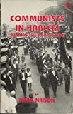 Communists in Harlem During the Depression, Mark Naison, 0394623010