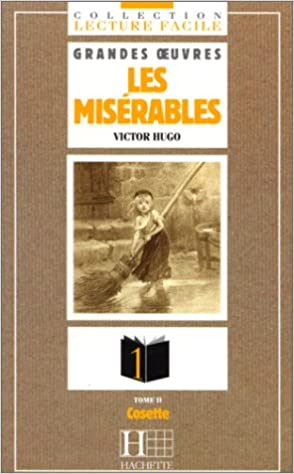Les Miserables, Tome 2: Cosette (French Edition)