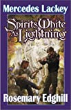 Spirits White as Lightning (Bedlam Bard, Book 5)