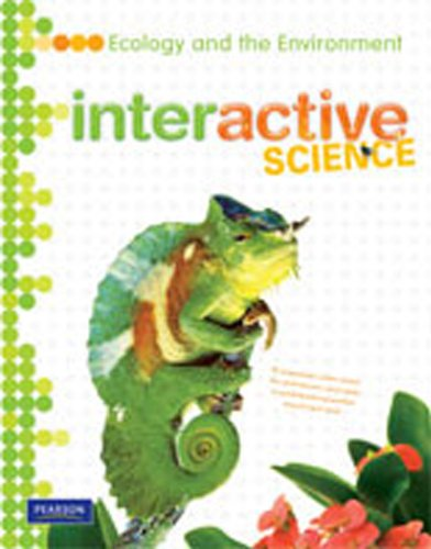 Interactive Science: Ecology and the Environment