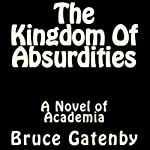 The Kingdom of Absurdities | Bruce Gatenby