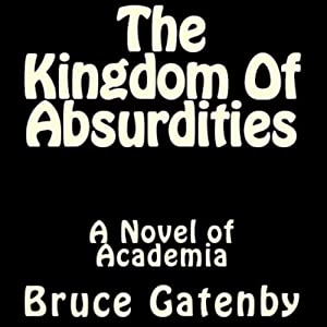 The Kingdom of Absurdities Hörbuch