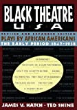 Black Theatre USA Revised and Expanded Edition, Vo, Ted Shine, 1451636504