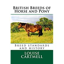 British Breeds of Horse and Pony: Breed Standards and History