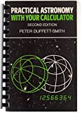 Practical Astronomy with Your Calculator 9780521284110